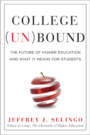 College Unbound by Jeff Selin