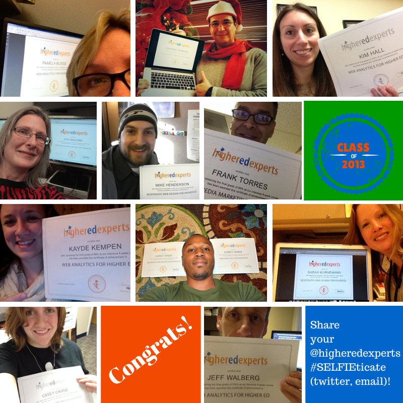 2013 Selfieticates from the Higher Ed Experts Class of 2013