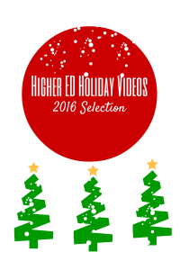 Top 2016 Higher Ed Holiday Videos
