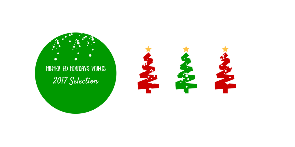 2017 Top Higher Ed Holidays Videos