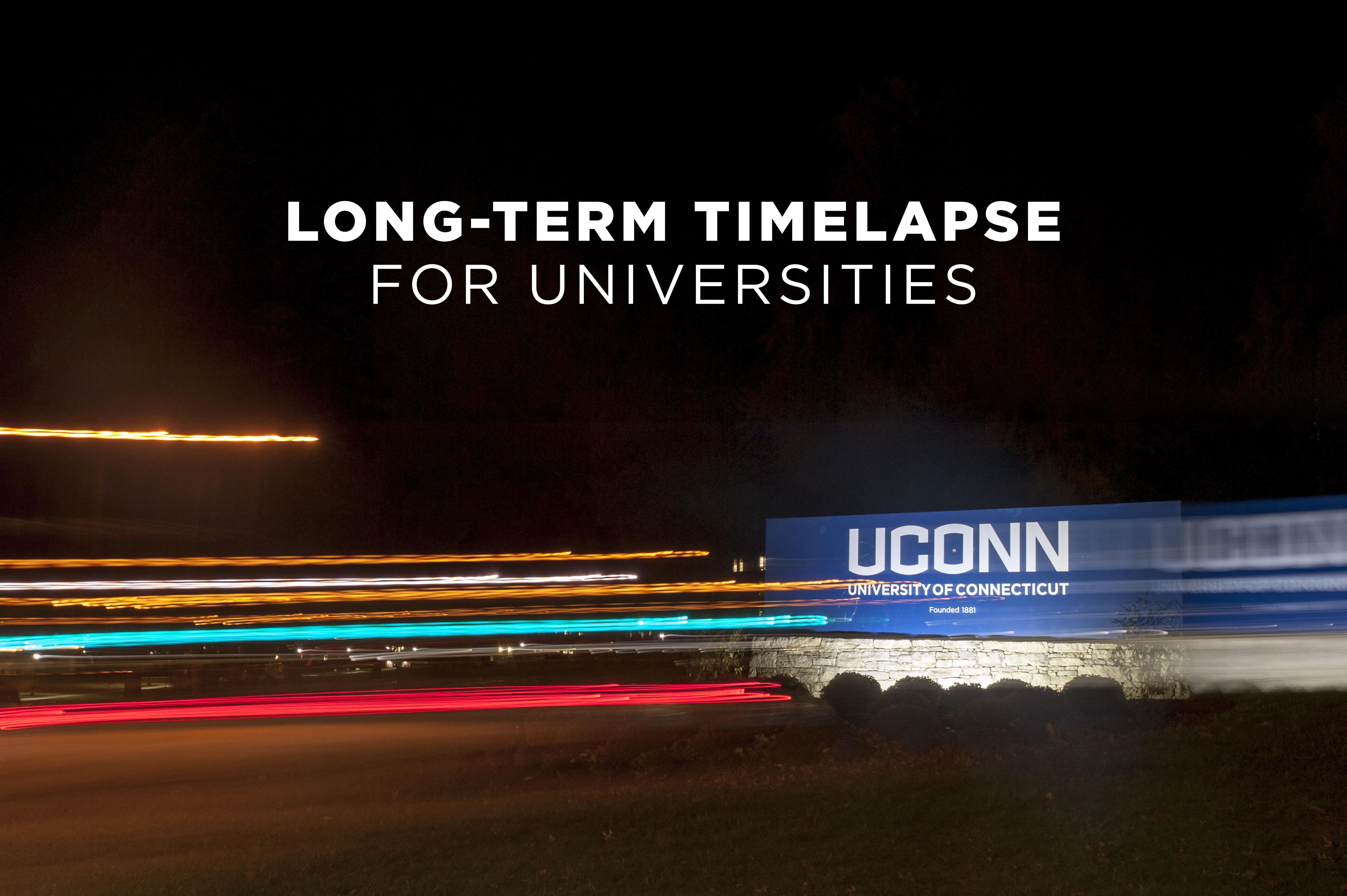 long term timelapse videos for universities