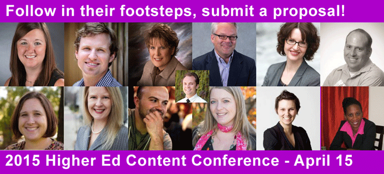 Submit a proposal to the 2015 Higher Ed Content Conference