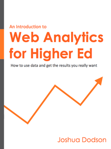 Web ANalytics for Higher Ed - An Introduction