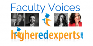 Higher Ed Experts Faculty Voices by Karine Joly