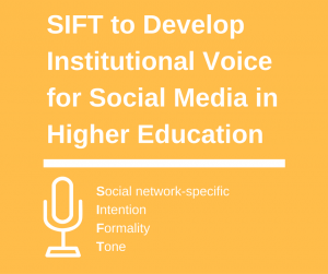 SIFT to develop institutional voice for social media in higher education