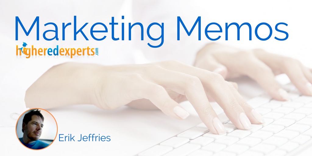#HigherEd Marketing Memos: Effective Analytics Reporting for Senior Leadership by Erik Jeffries